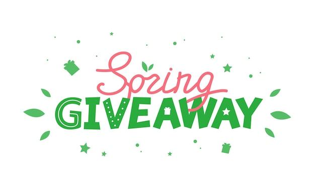 Lettering green spring giveaway. simple vector illustration