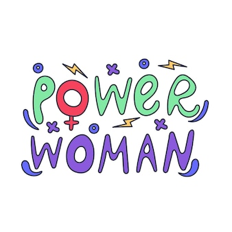 Lettering hand drawn power women