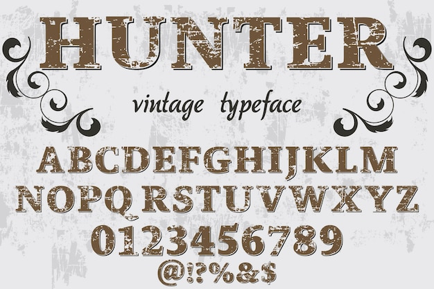 Lettering handcrafted, hunter