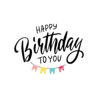Lettering happy birthday to you
