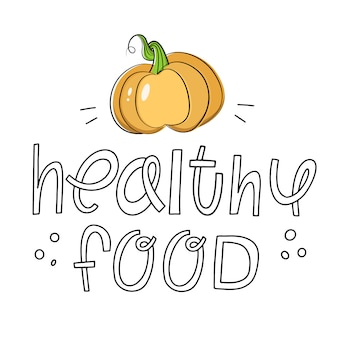 レタリング:健康食品。おいしい、ジューシーなカボチャ。ベクトルイラスト、健康食品、菜食主義