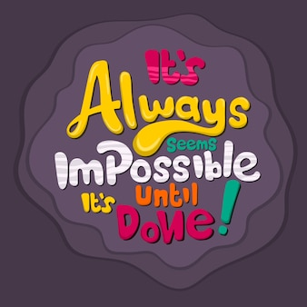 Lettering: it's always seems impossible until it's done