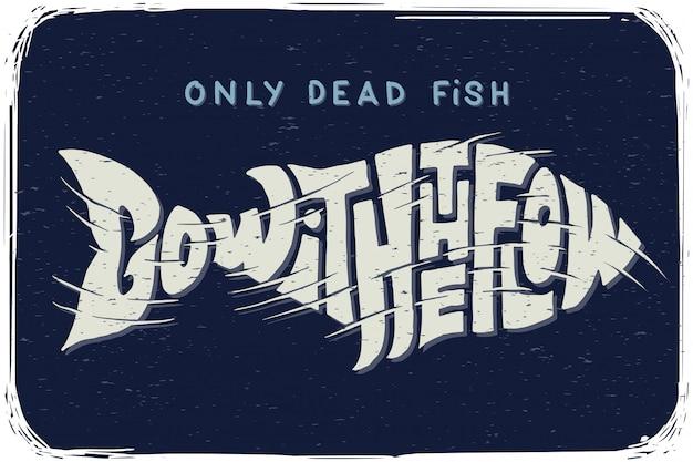 Плакат с надписью и рыбой