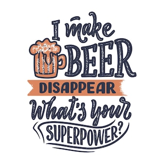 Lettering poster with quote about beer in vintage style