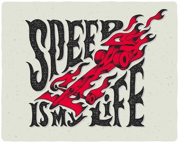 テキスト引用「スピードは私の人生」のポスターをレタリング