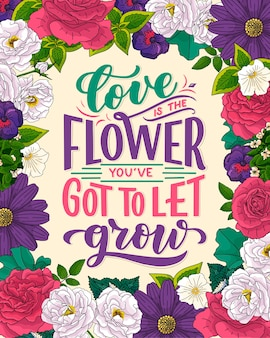Lettering quote about flowers