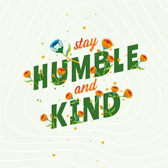 Lettering quote be humble and kind