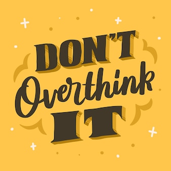 Надпись цитата мотивационный плакат не everthink it