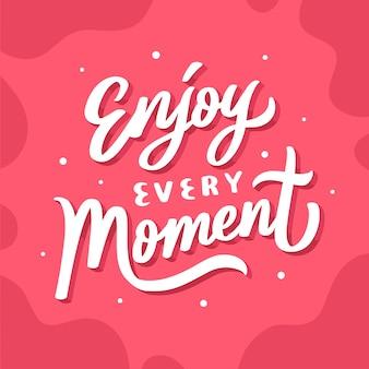 Надпись цитата мотивационный постер наслаждайтесь каждым моментом