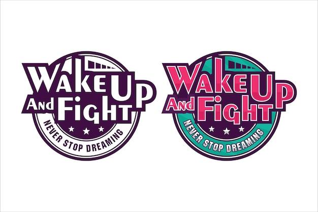 レタリング引用動機付けの目覚めと戦いのロゴ