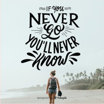 Lettering quote with image