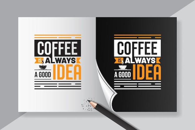 Lettering quotes of coffee is always a good idea