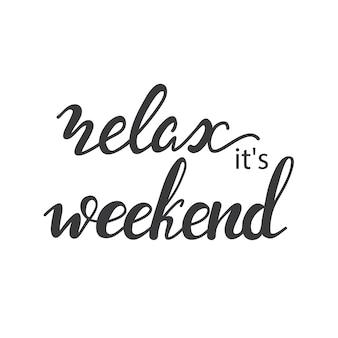 Lettering relax、週末です。ベクトル図。
