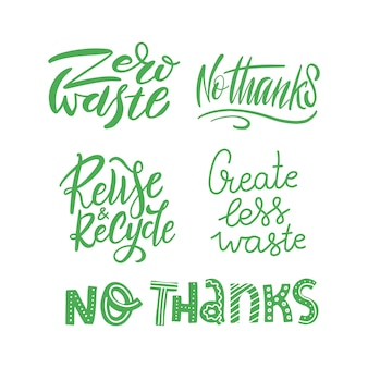 Lettering set template with hand drawn vector. unique phrases about eco, waste management. motivational quote, using reusable products.