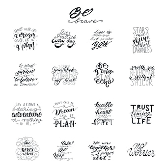 Lettering set with Motivational phrases. Vector illustration.