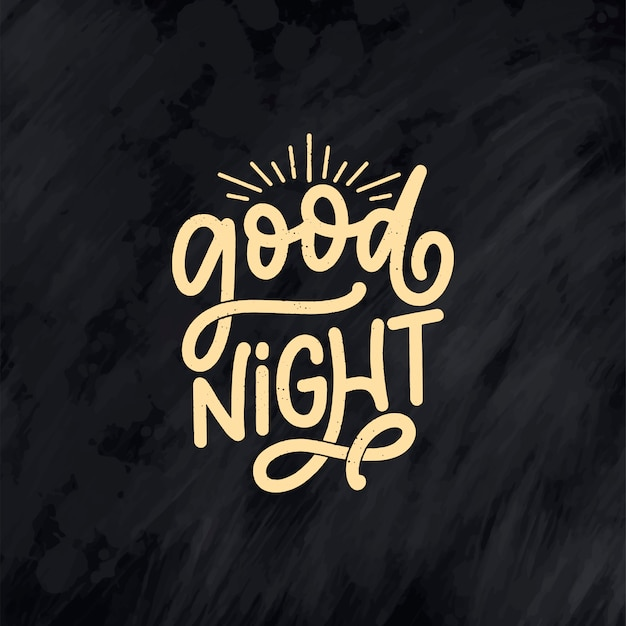 Lettering slogan about sleep and good night