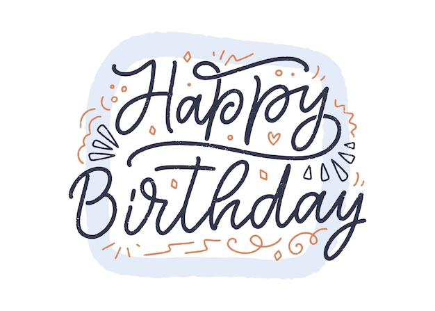 お誕生日おめでとうのスローガンをレタリング。手描きのフレーズ。現代書道のお祝いのテキスト。