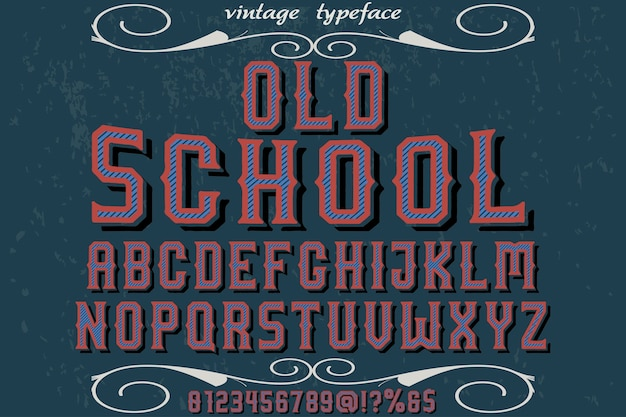 Lettering typeface typography font design old school