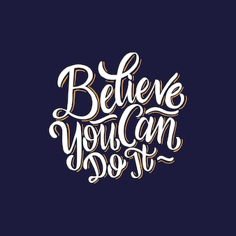 Lettering / Typography Posters Motivational Quotes  Believe You Can Do It