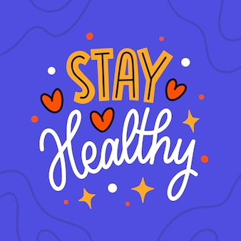 Lettering typography quote poster inspiration motivation stay healthy