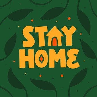 Lettering typography quote poster inspiration motivation stay at home