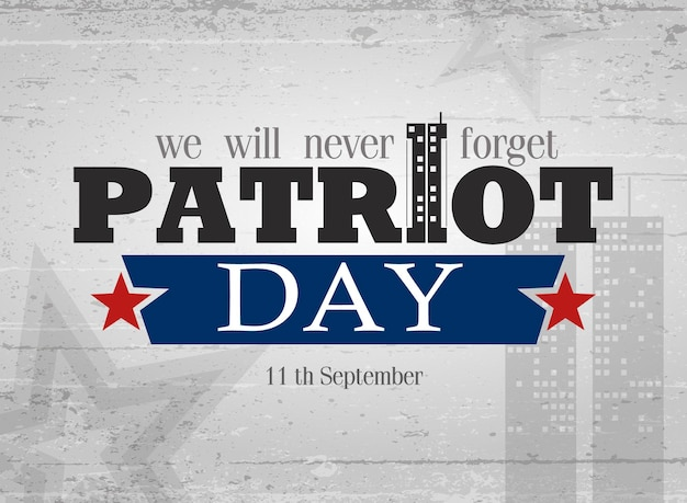 Lettering. vector illustration for patriot day. poster, cards, banners, template