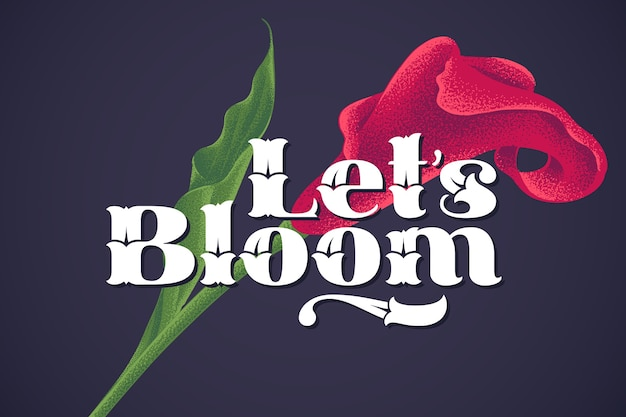 Lettering with motivational quote and flower illustration