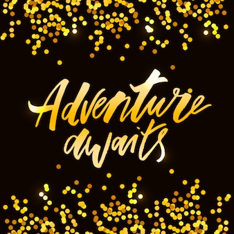 Lettering with phrase adventure. vector illustration. gold
