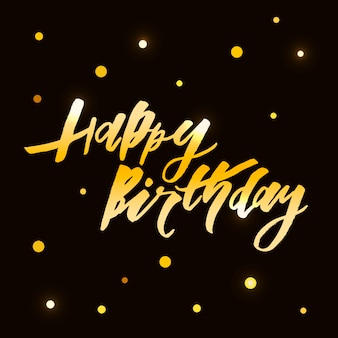 Lettering with phrase happy birthday.  illustration. gold