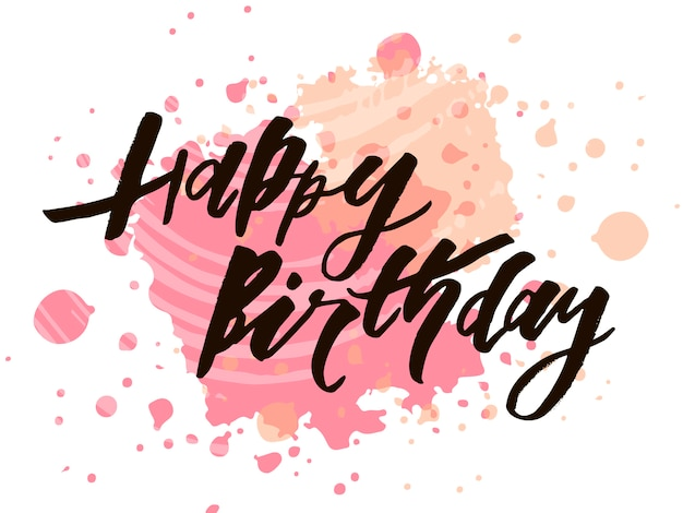 Lettering with phrase happy birthday.