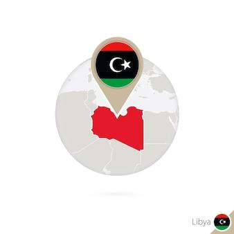 Карта ливии и флаг в круге. карта ливии, булавка флаг ливии. карта ливии в стиле земного шара. векторные иллюстрации.