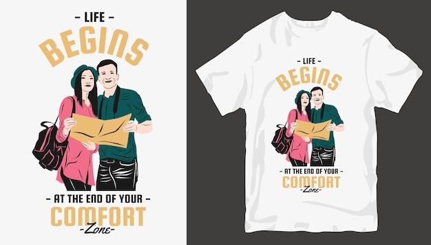 人生はあなたの快適ゾーン、アドベンチャーtシャツのデザインの終わりから始まります。アウトドアtシャツのデザイン。