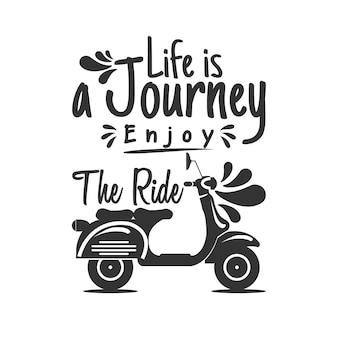 Жизнь - это путешествие, наслаждайся поездкой Premium векторы