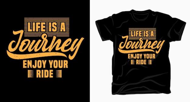 人生は旅ですtシャツのライドタイポグラフィデザインをお楽しみください