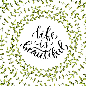 Life is beautiful. vector inspirational calligraphy. modern print and t-shirt design