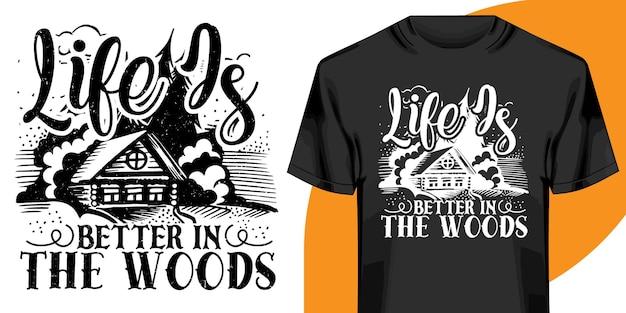 Жизнь лучше в лесу дизайн футболки