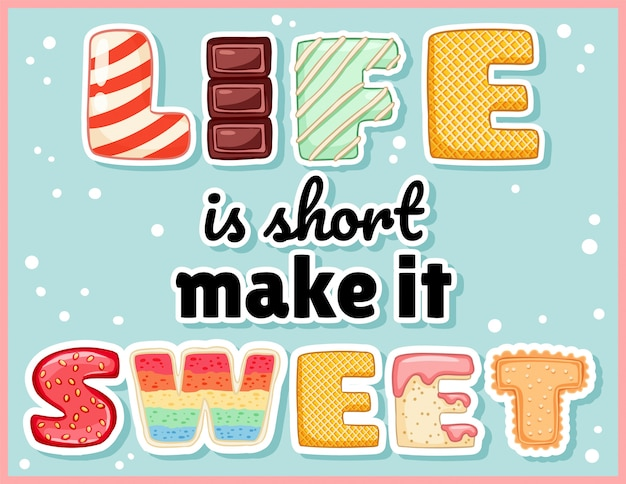 Life is short make it sweet cute funny postcard. pink glazed tempting inscription flyer.