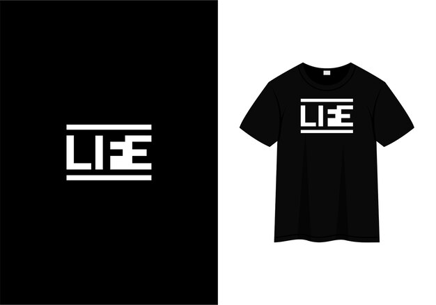 Life typography t-shirt design