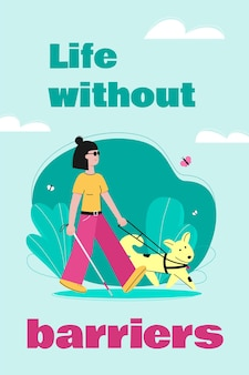 Life without barriers for disabled people with blind invalid woman cartoon character