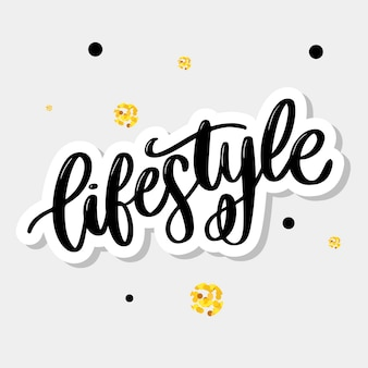 Lifestyle lettering