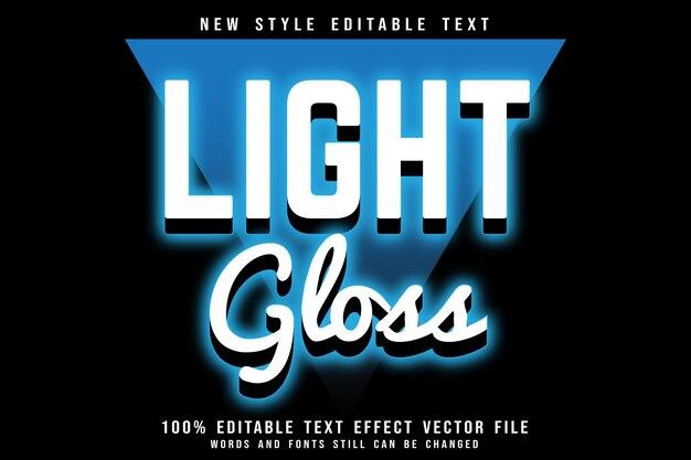 Light gloss editable text effect emboss retro style