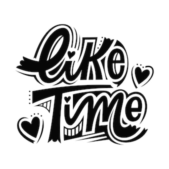 Like time lettering illustration