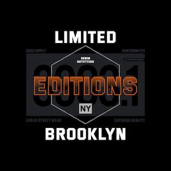 Limited edition brooklyn wear  typography t shirt vector design illustration premium vector