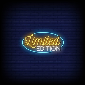 Limited edition neon signs style text