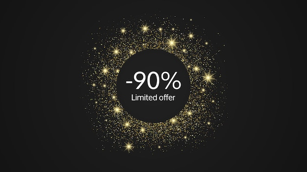 Limited offer gold banner with a 90% discount . white numbers in gold glittering circle on dark background. vector illustration