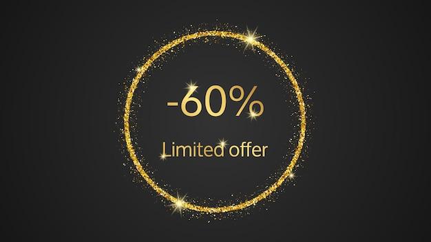 60%割引の限定オファーゴールドバナー。暗い背景にゴールドのきらびやかな円のゴールド番号。ベクトルイラスト