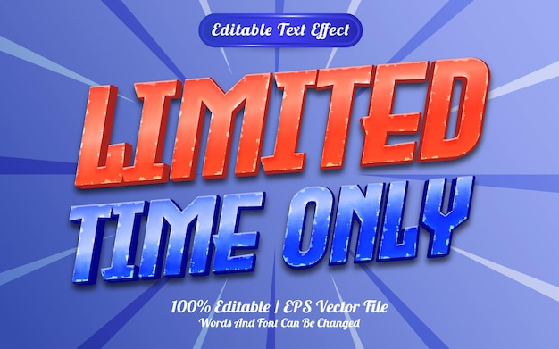 Limited time only  text effect template style
