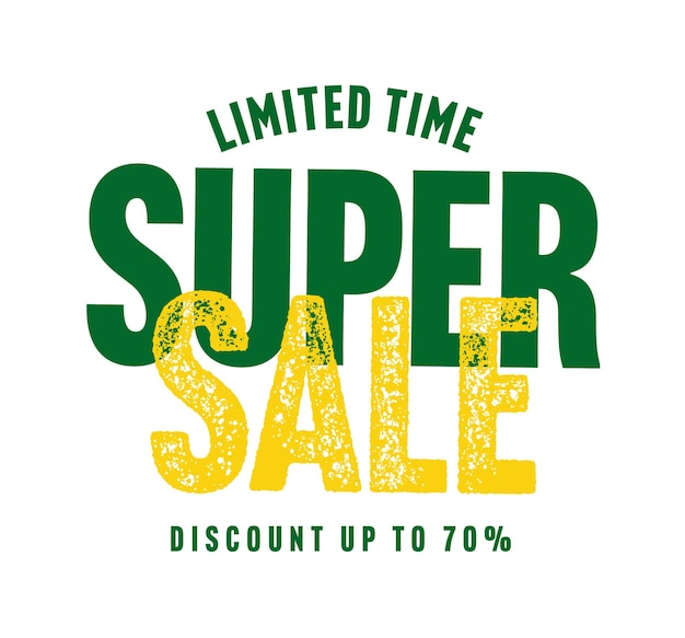 Limited time super sale discount up to 70 percent sticker. social media marketplace, online shop wholesale promotion lettering vector illustration isolated on white background