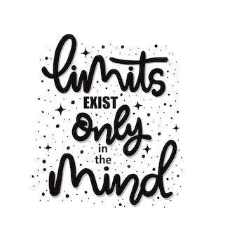 制限は、動機付けの引用をレタリングする心の手にのみ存在します