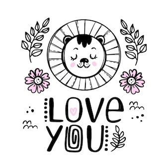 Lion love you baby animal greeting card. cartoon monochrome hand drawn sketch with handwriting text clip art